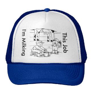 Estoy ordeñando este gorra del trabajo