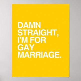 Estoy PARA EL MATRIMONIO HOMOSEXUAL Impresiones