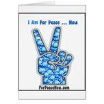 ¡Estoy para la paz - ahora! Felicitaciones