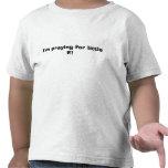 ¡Estoy rogando para poca E! Camisetas