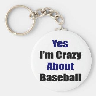 Estoy sí loco por béisbol llavero redondo tipo pin