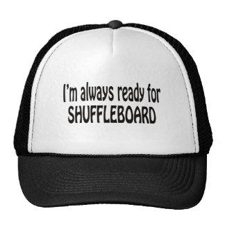 Estoy siempre listo para el Shuffleboard. Gorras