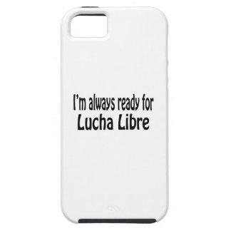 Estoy siempre listo para Lucha Libre iPhone 5 Case-Mate Funda