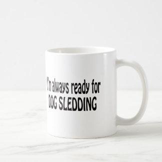 Estoy siempre listo para Sledding. de los perros Tazas De Café