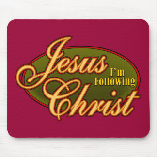 Estoy siguiendo Jesucristo Alfombrilla De Ratón