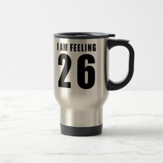 Estoy sintiendo 26 diseños del cumpleaños tazas