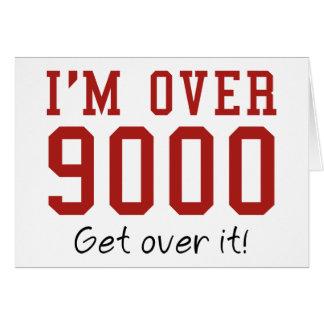Estoy sobre 9000. ¡Consiga sobre él! Felicitacion