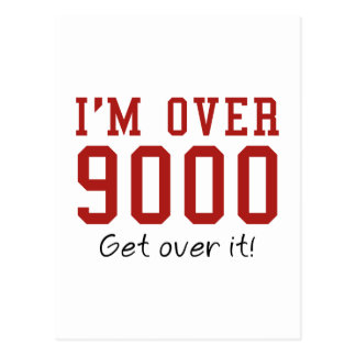 Estoy sobre 9000. ¡Consiga sobre él! Postales