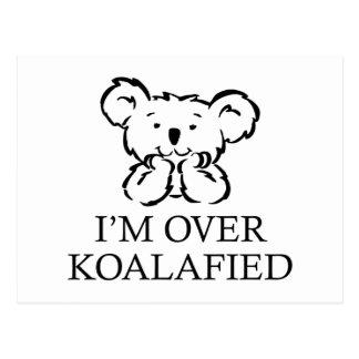 Estoy sobre Koalafied Tarjetas Postales