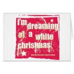 Estoy soñando con el navidad blanco tarjeta