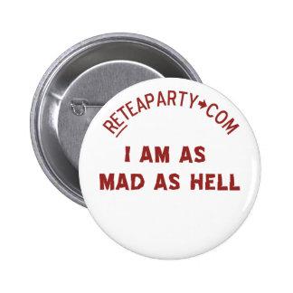 Estoy tan enojado como el botón del infierno pin redondo de 2 pulgadas