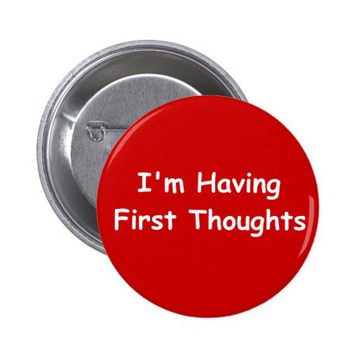 Estoy teniendo primeros pensamientos pin