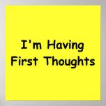 Estoy teniendo primeros pensamientos posters