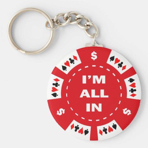 Estoy todo en ficha de póker roja llavero redondo tipo pin