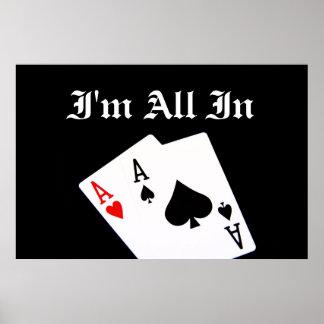 Estoy todo en poster del póker