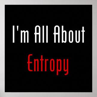 Estoy todo sobre entropía posters