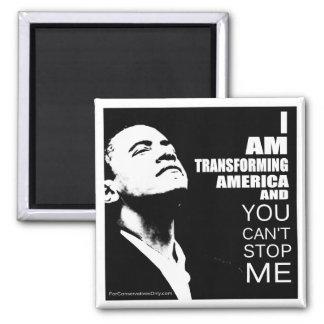 Estoy transformando América y usted no puede parar Imán