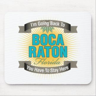 Estoy volviendo a Boca Raton Alfombrilla De Ratón