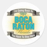 Estoy volviendo a (Boca Raton) Etiqueta Redonda