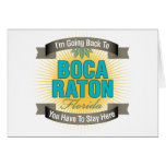 Estoy volviendo a (Boca Raton) Felicitaciones