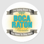 Estoy volviendo a (Boca Raton) Pegatina Redonda