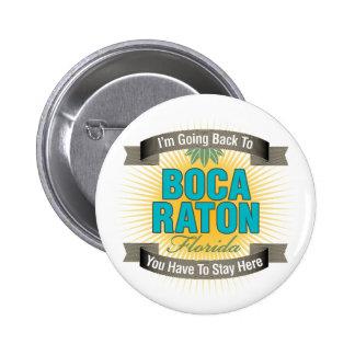 Estoy volviendo a Boca Raton Pin