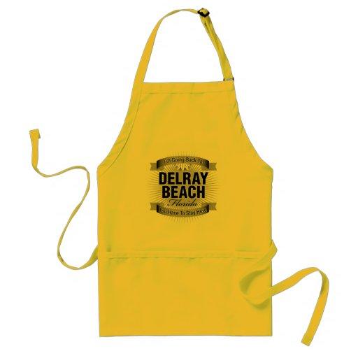 Estoy volviendo a (Delray Beach) Delantal