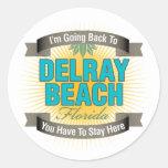 Estoy volviendo a (Delray Beach) Pegatina Redonda
