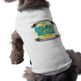 Estoy volviendo a (Delray Beach) Playera Sin Mangas Para Perro