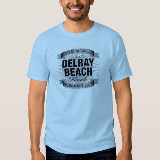 Estoy volviendo a (Delray Beach) Poleras