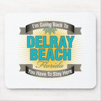 Estoy volviendo a Delray Beach Alfombrillas De Ratones