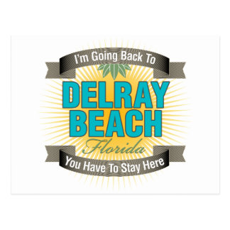 Estoy volviendo a (Delray Beach) Tarjeta Postal