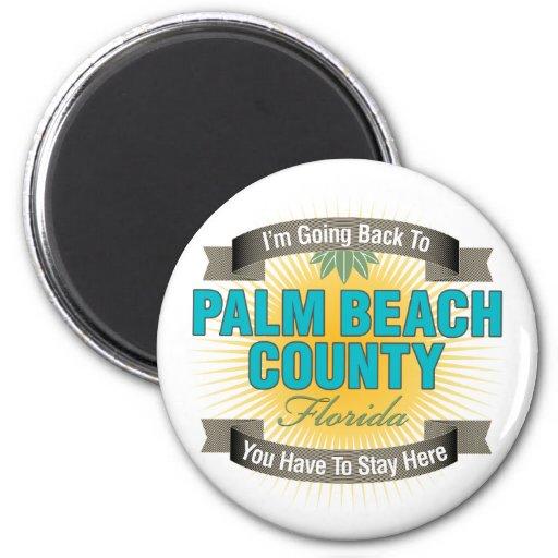 Estoy volviendo a (el condado de Palm Beach) Imán Redondo 5 Cm
