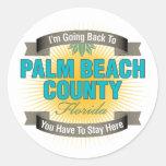 Estoy volviendo a (el condado de Palm Beach) Etiquetas Redondas