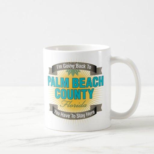 Estoy volviendo a (el condado de Palm Beach) Taza Básica Blanca