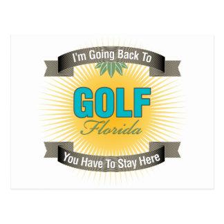 Estoy volviendo a (el golf) postal