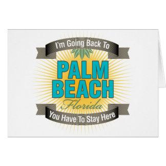 Estoy volviendo a (el Palm Beach) Felicitaciones