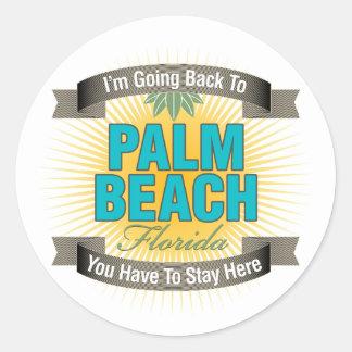 Estoy volviendo a (el Palm Beach) Pegatina Redonda