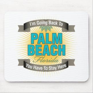 Estoy volviendo a (el Palm Beach) Alfombrillas De Ratones
