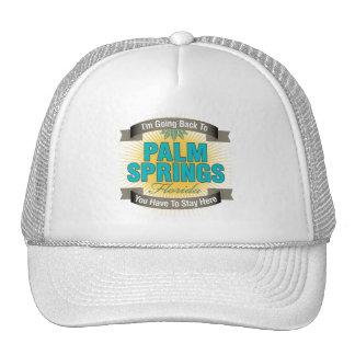 Estoy volviendo a (el Palm Springs) Gorra