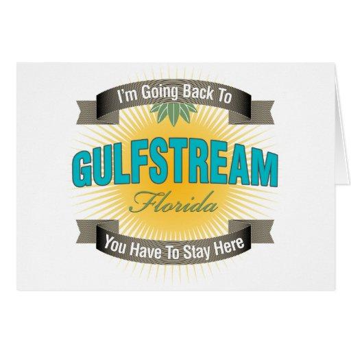 Estoy volviendo a (Gulfstream) Tarjeton