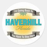 Estoy volviendo a (Haverhill) Pegatina Redonda
