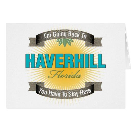 Estoy volviendo a (Haverhill) Tarjeta De Felicitación