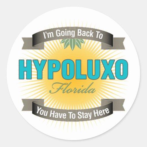 Estoy volviendo a (Hypoluxo) Pegatina Redonda