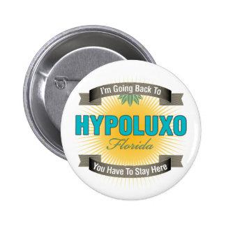 Estoy volviendo a (Hypoluxo) Pins