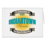 Estoy volviendo a (Indiantown) Felicitacion