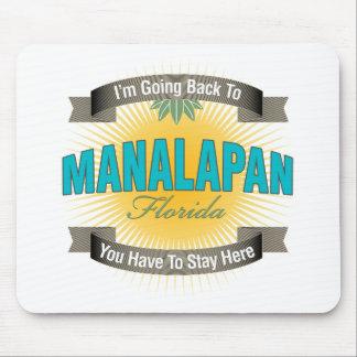 Estoy volviendo a Manalapan Alfombrillas De Ratón
