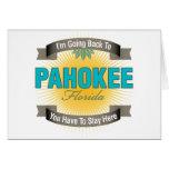 Estoy volviendo a (Pahokee) Felicitacion