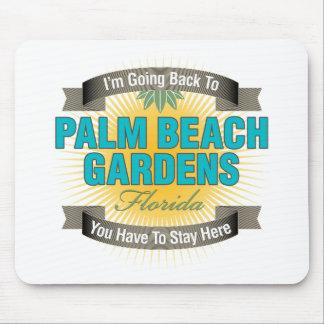 Estoy volviendo a Palm Beach Gardens Alfombrillas De Ratones