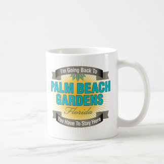 Estoy volviendo a (Palm Beach Gardens) Tazas